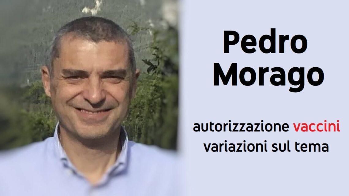 Con Pedro Morago Autorizzazione vaccini variazioni sul tema