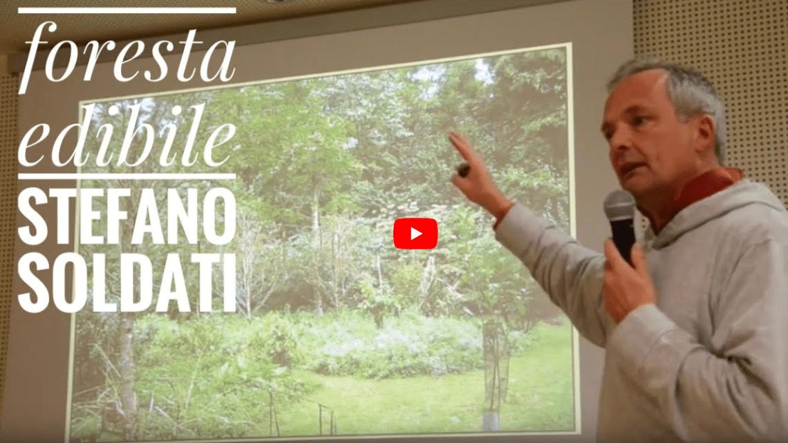 Stefano Soldati – L'agricoltura che cura. Progettare ed abitare la foresta edibile