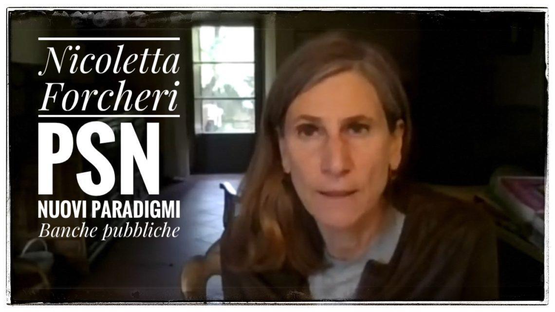 Piano di Salvezza Nazionale Intervista a Nicoletta Forcheri