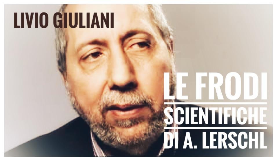Livio Giuliani: A. Lerchl diffidato per frode scientifica – I negazionisti dei danni genetici da cellulare